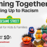 "CNN and 'Sesame Street' Host A Town Hall for Families ""Coming Together: Standing Up to Racism."""